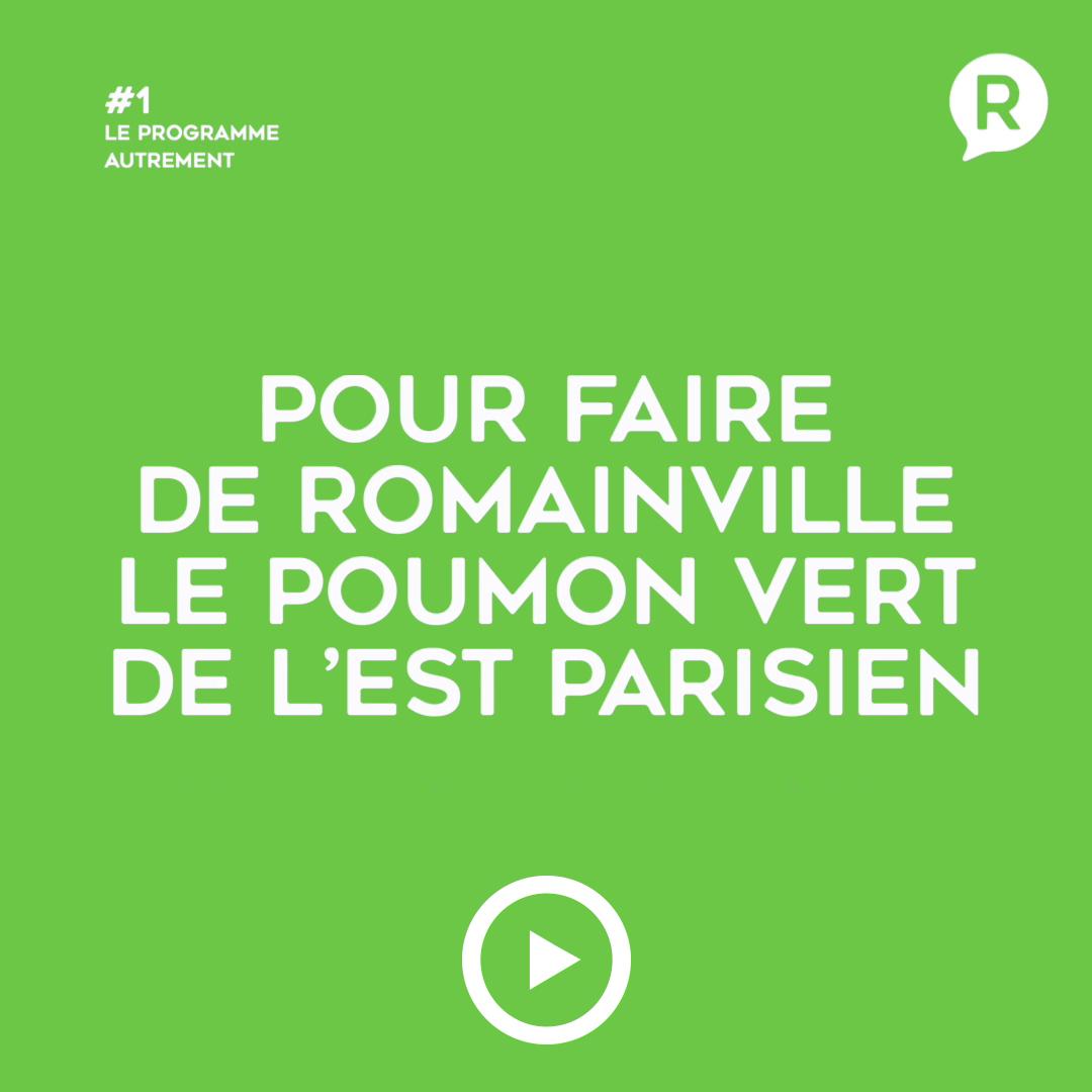 Faire de Romainville le poumon vert de l'est parisien