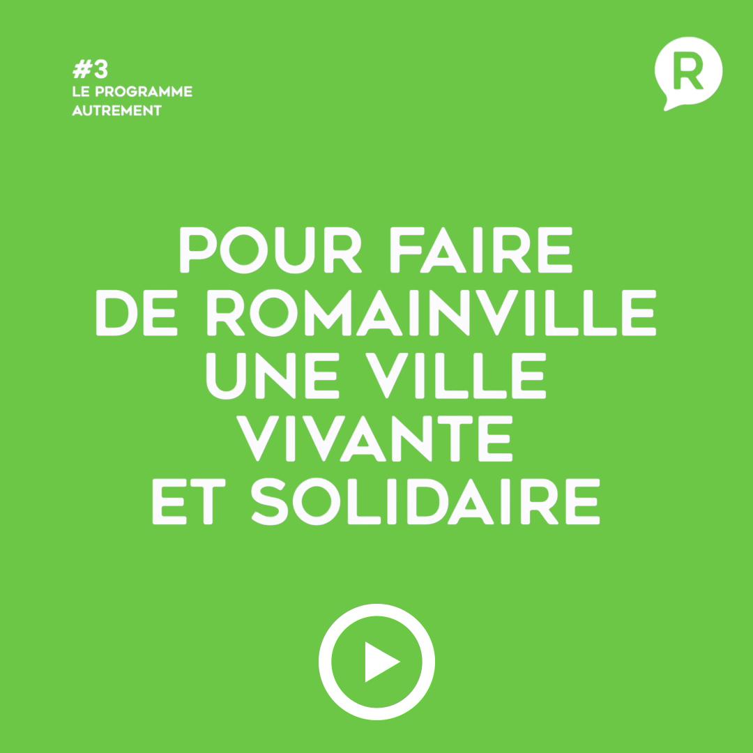 Faire de Romainville une ville vivante et solidaire