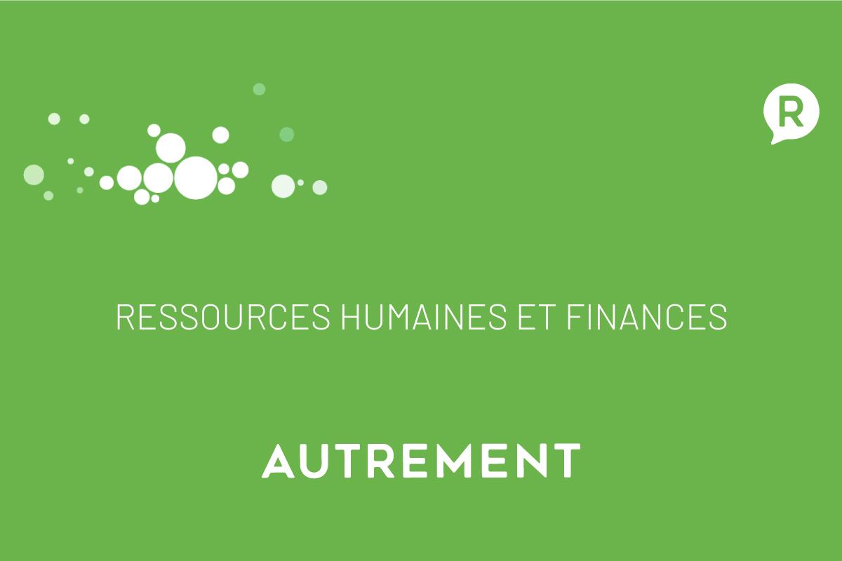 Ressources Humaines et Finances
