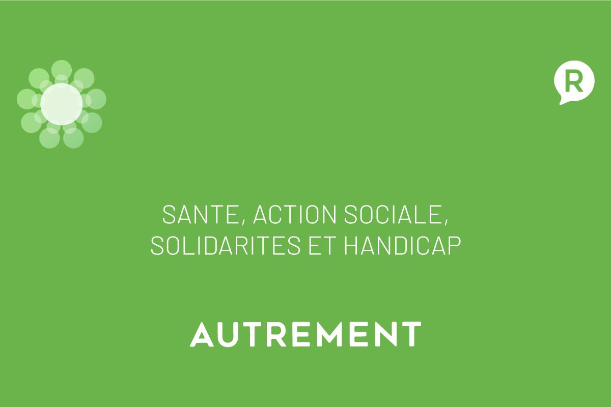Santé, Action sociale, Solidarités et Handicap